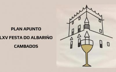 PLAN APUNTO – LXV FESTA DO ALBARIÑO DE CAMBADOS