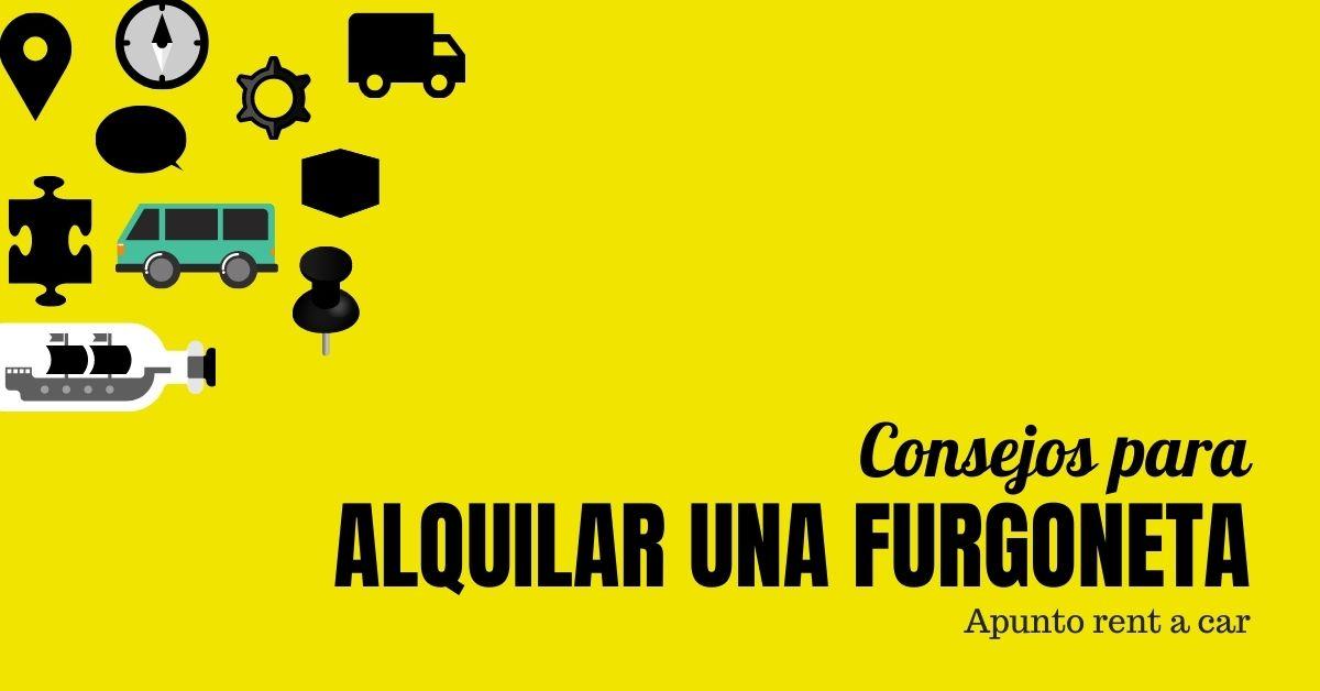 ALQUILAR UNA FURGONETA - APUNTO RENT A CAR